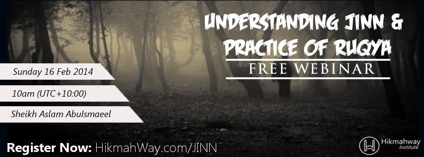 [ENDED] FREE Webinar – Understanding Jinn & Practice of Ruqya