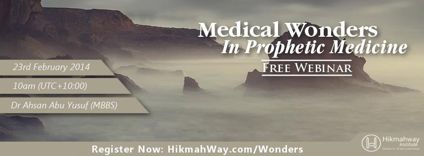 FREE Webinar – Medical Wonders in Prophetic Medicine