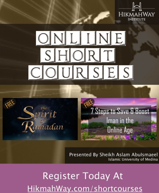 Introducing An Exciting New Service   Free Short Online Courses at HikmahWay Institute