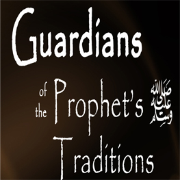 Guardians of the Prophet's Traditions: Imam Bukhari & Muslim