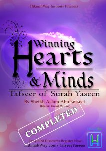 Winning Hearts & Minds Tafseer of Surah Yaseen