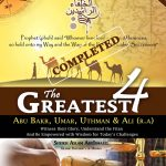The Greatest FourChronicles of Abu Bakr, Umar, Uthman & Ali (r.a)