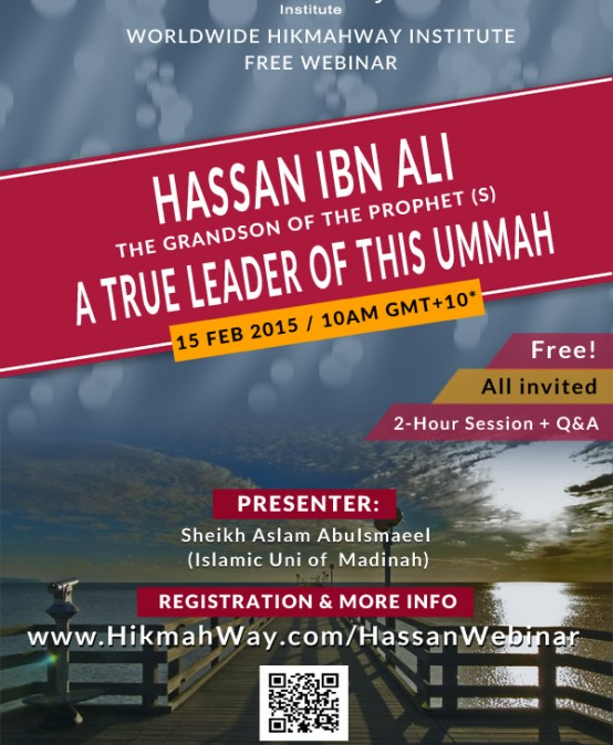 Hassan Ibn Ali (R.A) : A True Leader of This Ummah [Online]