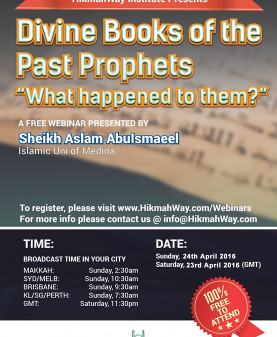 [FREE Webinar In April] – Divine Books of the Past Prophet, What happened to Them?
